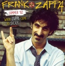 Summer 1982, when Zappa came to Sicily
